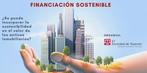 La Sostenibilidad como valor de los activos inmobiliarios